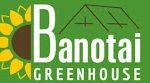 Banotai Greenhouse